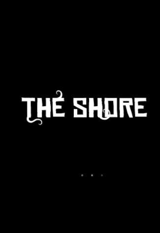 《海岸》The Shore 2021-2-20